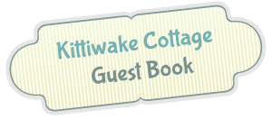 Kittiwake Cottage Guest Book